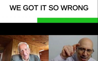 We Got it So Wrong